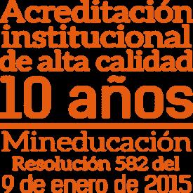 Acreditación institucional de alta calidad 10 años